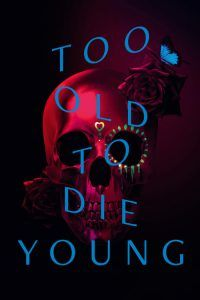 Imagen Too Old to Die Young